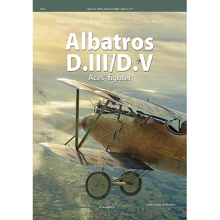 Famous Airplanes: Albatros D.III/D.V: Aces' Fighter -