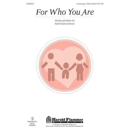 Shawnee Press For Who You Are Unison 2 Part Treble Composed By Ruth Elaine Schram