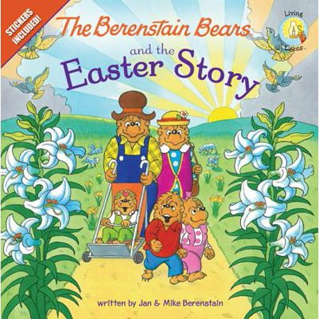 Berenstain Bears/Living Lights: The Berenstain Bears and the Easter Story (Paperback) - Easter Christian