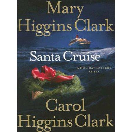 Halloween On The High Seas Cruises (Santa Cruise : A Holiday Mystery at)