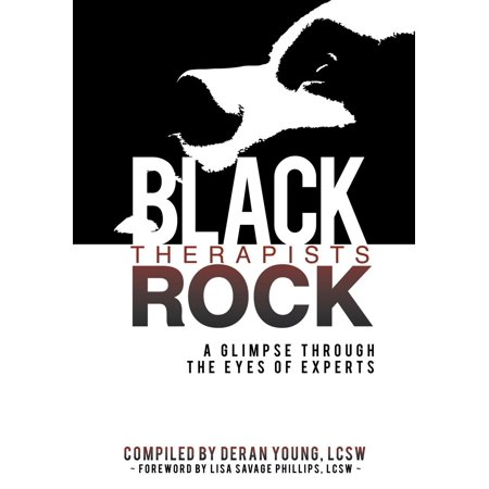 Black Therapists Rock : A Glimpse Through the Eyes of Experts