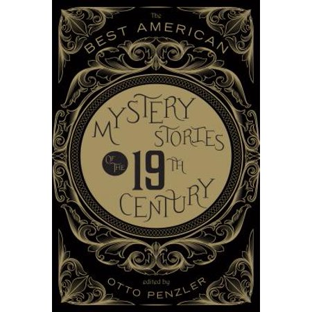 The Best American Mystery Stories of the Nineteenth Century -