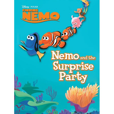Finding Nemo: Nemo and the Surprise Party - eBook - Finding Nemo Short Term Memory Loss
