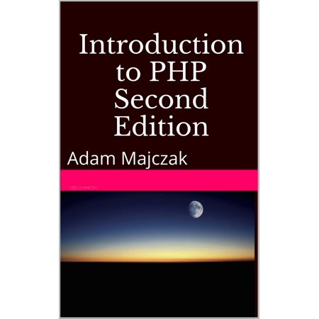 Php Series Part (Introduction to PHP, Part 5, Second Edition - eBook)