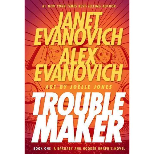 Troublemaker 1: A Barnaby and Hooker Graphic Novel