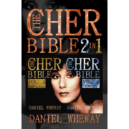 The Cher Bible 2 In 1 Vol 1 Essentials Vol 2 Timeline - eBook (Bible Time Line)