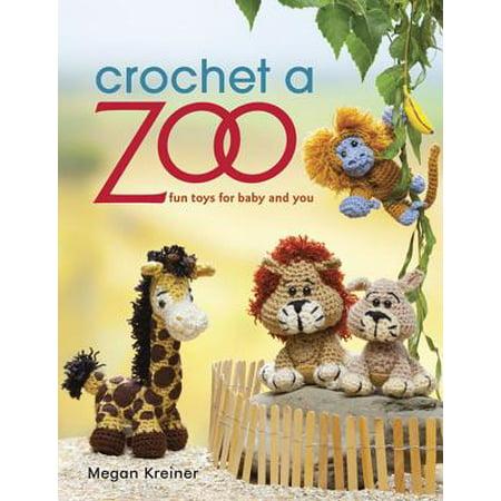 Crochet a Zoo - eBook (Zoo Craft)