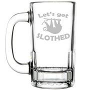 12oz Beer Mug Stein Glass Funny Sloth Let's Get Slothed