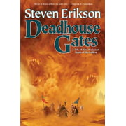 Deadhouse Gates : Book Two of the Malazan Book of the Fallen