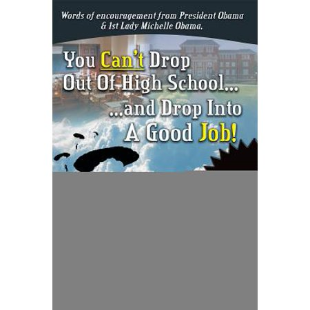 You Can't Drop out of High School and Drop into a Job - eBook](Beauty School Drop Out)