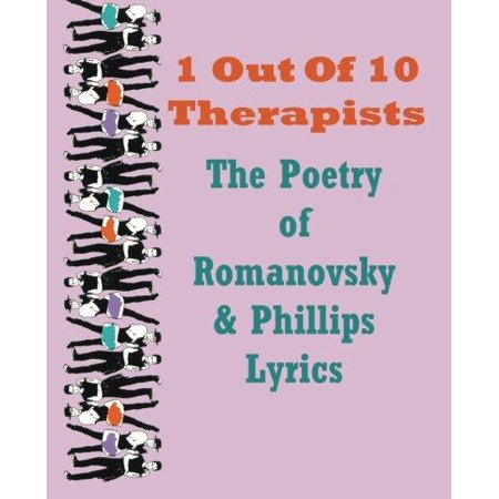 1 Out Of 10 Therapists  The Poetry Of Romanovsky   Phillips Lyrics