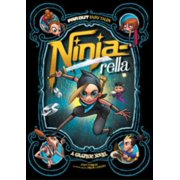 Ninja-Rella : A Graphic Novel