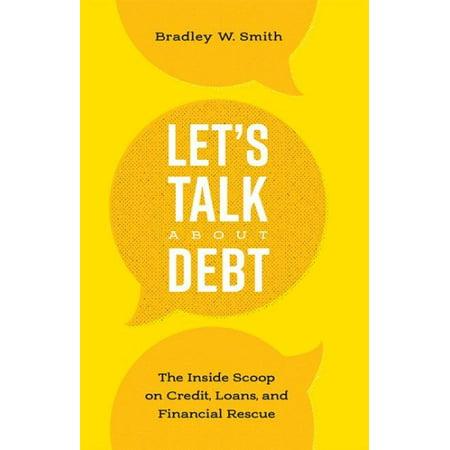 Lets Talk About Debt