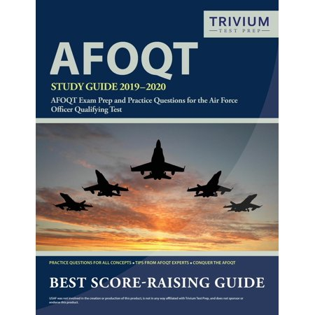 Afoqt Study Guide 2019-2020 : Afoqt Exam Prep and Practice Questions for the Air Force Officer Qualifying