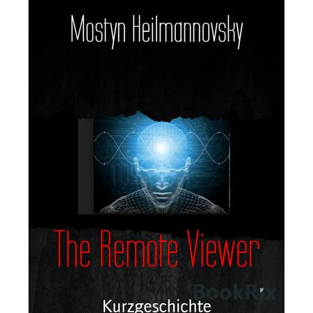 Remote Viewer - The Remote Viewer - eBook