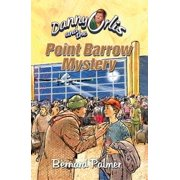Danny Orlis and the Point Barrow Mystery - eBook