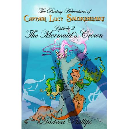 The Mermaid's Crown - eBook - Mermaid Crown