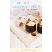I Got That Summer Feeling - eBook