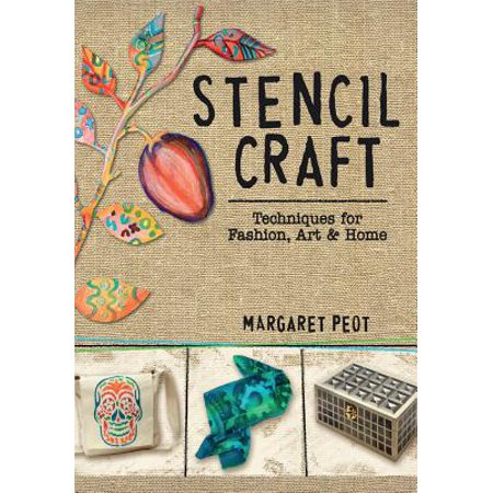 Stencil Craft : Techniques for Fashion, Art and Home - Scary Arts And Crafts For Halloween