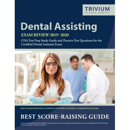 Dental Assisting Exam Review 2019-2020: Cda Test Prep Study Guide and Practice Test Questions for the Certified Dental Assistant Exam (Paperback) Dental Health Theme Book