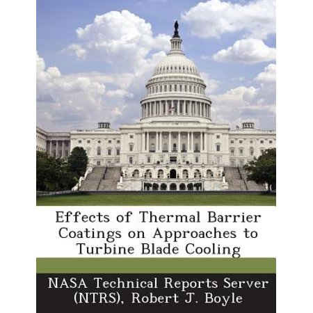Thermo Effect - Effects of Thermal Barrier Coatings on Approaches to Turbine Blade Cooling