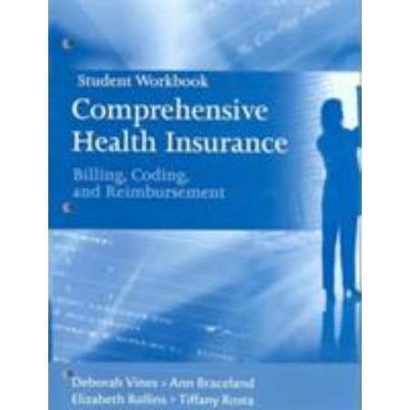 Student Workbook For Comprehensive Health Insurance  Billing  Coding And Reimbursement