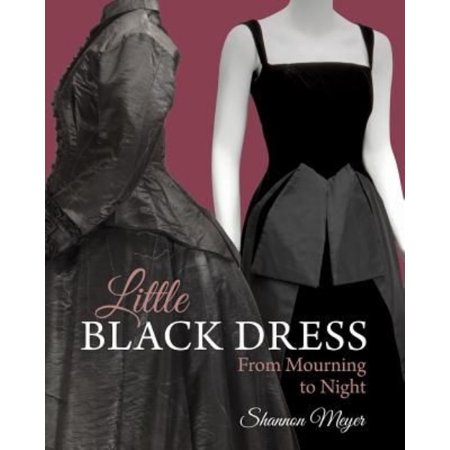 Little Black Dress: From Mourning to Night