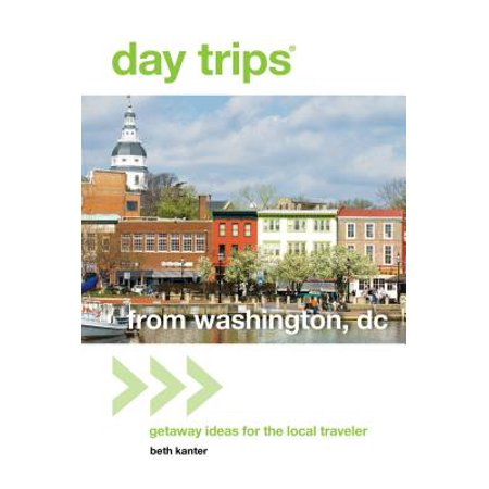 Day Trips® from Washington, DC - eBook (Best Day Trips In Washington State)