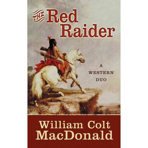 The Red Raider: A Western Duo