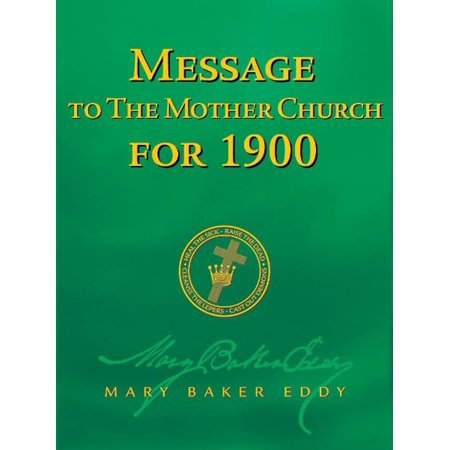 Message to The Mother Church for 1900 (Authorized Edition) - eBook](Church Mothers Day Ideas)