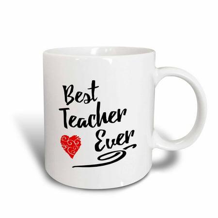 3dRose Typographic Design- Best Teacher Ever in Black with Red Swirly Heart - Ceramic Mug, (Best Teacher Ever Award)