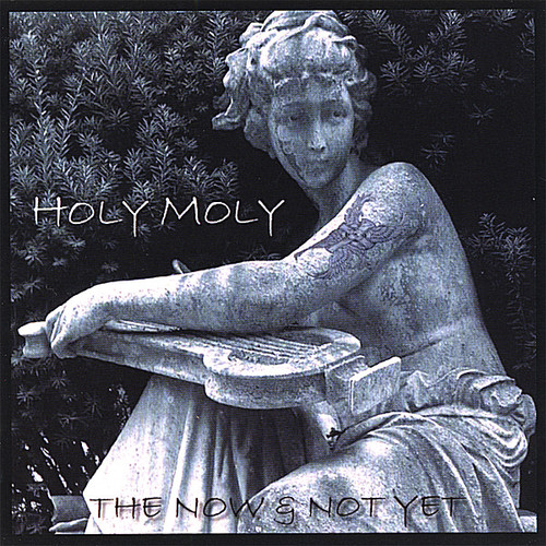 Holy Moly Band - Now & Not Yet [CD]