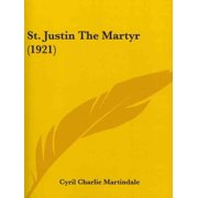St. Justin the Martyr (1921)