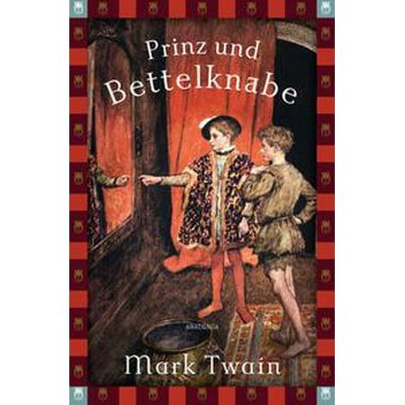 Prinz und Bettelknabe (Anaconda Jugendbuch) - eBook