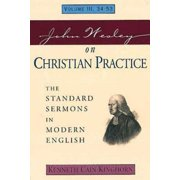John Wesley on Christian Practice Volume 3 : The Standard Sermons in Modern English Volume III, 34-53