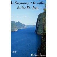 Le Saguenay et la valle du Lac St. Jean - eBook
