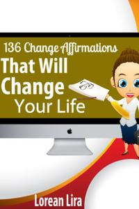 Change Your Thoughts Change Your Life Ebook