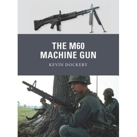 The M60 Machine Gun - eBook