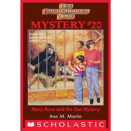 Baby-Sitters Club Mystery #20: Mary Anne and the Zoo Mystery - eBook