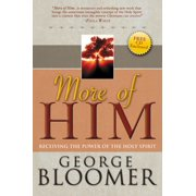 More of Him : Receiving the Power of the Holy Spirit