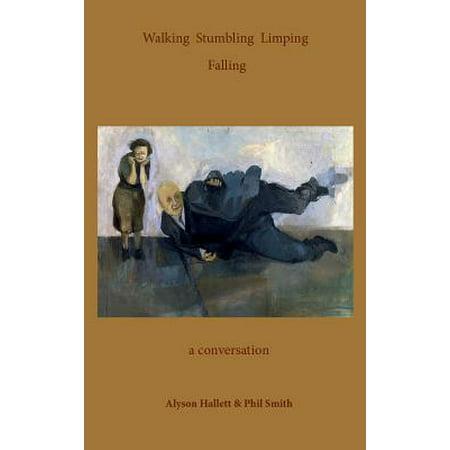 Walking Stumbling Limping Falling : A (Modern Family Phil Teaches Alex To Dance)