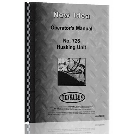 New Idea 726 Implement Operator + Parts Manual (NI-O-726 HU) for $<!---->