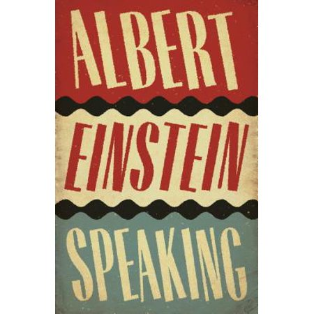Albert Einstein Speaking (Main)