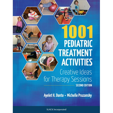 1001 Pediatric Treatment Activities : Creative Ideas for Therapy Sessions (Creative Dress Up Ideas)