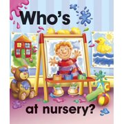 Who's at Nursery