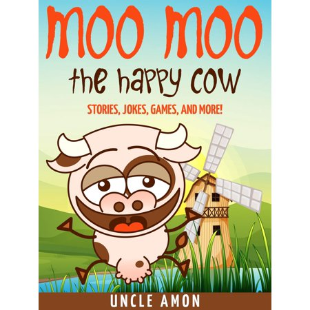 Moo Moo the Happy Cow: Stories, Jokes, Games, and More! - - Cow Halloween Jokes