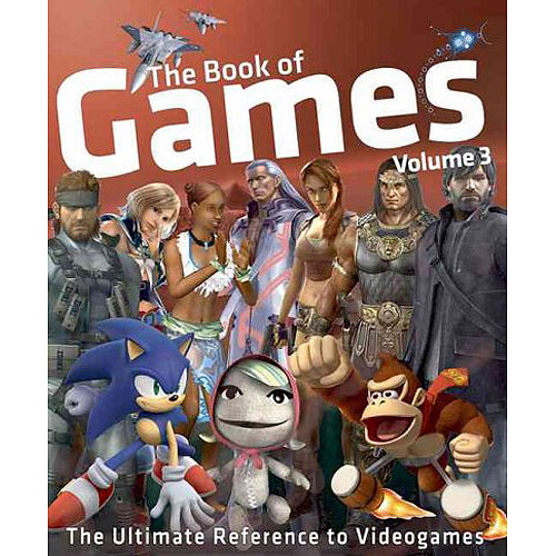 The Book of Games Volume 3: The Ultimate Reference to Videogames