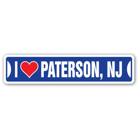 I LOVE PATERSON, NEW JERSEY Street Sign nj city state us wall road décor gift](West Paterson Nj)