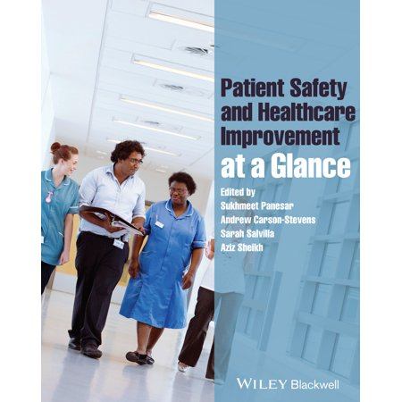 Patient Safety and Healthcare Improvement at a