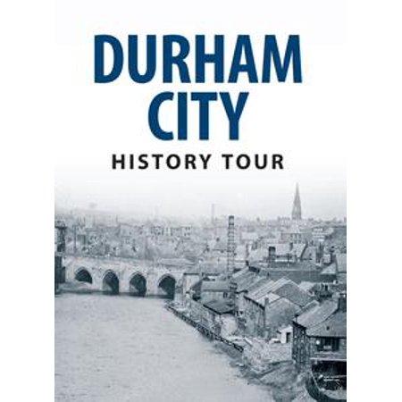 Durham City History Tour - - Party City Durham